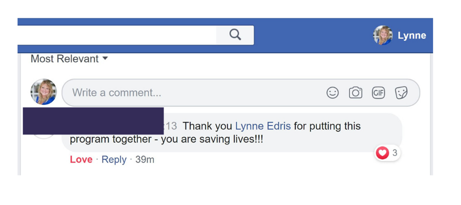 """Time to Thrive anonymous post, """" Thank you Lynne Edris for putting this program together. You are saving lives!"""""""